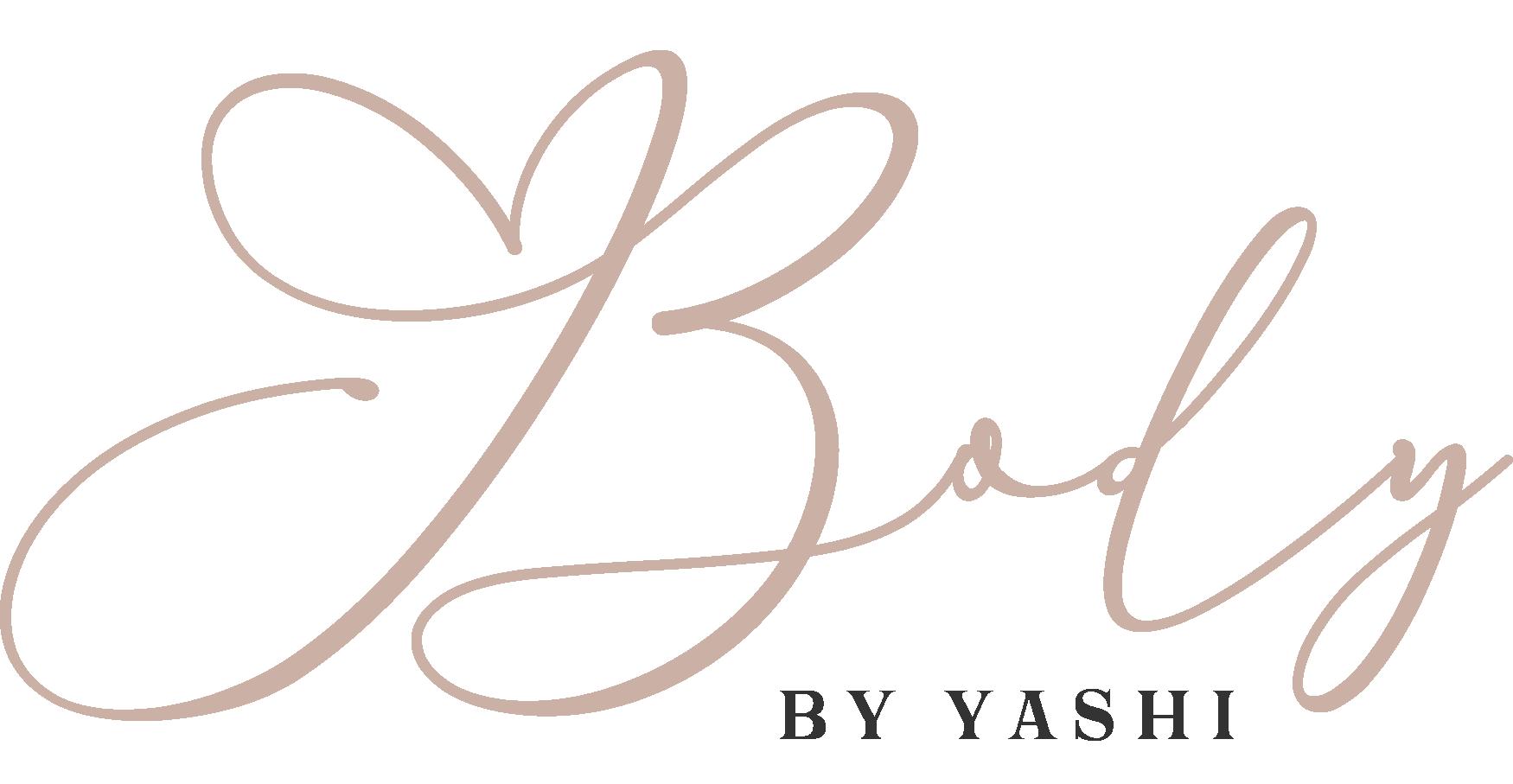 Body by Yashi